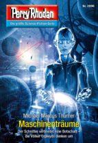 Perry Rhodan 2896: Maschinenträume (Heftroman) (ebook)