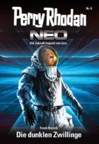 Perry Rhodan Neo 6: Die dunklen Zwillinge (ebook)