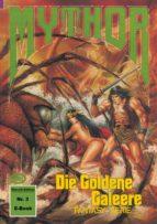 Mythor 3: Die Goldene Galeere (ebook)