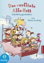 Das verflixte Alfa-Bett (ebook)