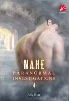 Paranormal Investigations 4: Nähe (ebook)