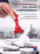 CHEF-VERHANDLUNGEN: GUT. BESSER. GEHALTSERHÖHUNG!
