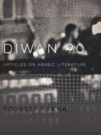 Diwan 90: Articles on Arabic Literature