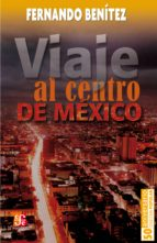 Viaje al centro de México (ebook)