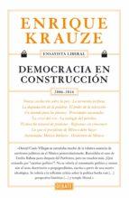 Democracia en construcción (Ensayista liberal 6) (ebook)