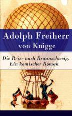 Die Reise nach Braunschweig: Ein komischer Roman (ebook)