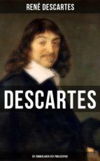 Descartes: Die Grundlagen der Philosophie (ebook)