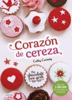 THE CHOCOLATE BOX GIRLS. CORAZÓN DE CEREZA