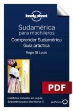 Sudamérica para mochileros 3. Comprender y Guía práctica (ebook)