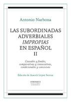 Las subordinadas adverbiales impropias en español, II (ebook)