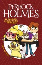 El caso del escape room imposible (Serie Perrock Holmes 9) (ebook)