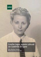 Concha Lagos agente cultural: Los cuadernos de Ágora (ebook)