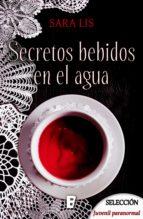 SECRETOS BEBIDOS EN EL AGUA