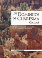 Los domingos de Cuaresma. Ciclo A (ebook)