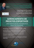 Gerenciamento de Projetos Esportivos: uma adaptação da metodologia Basic Methodware® (ebook)
