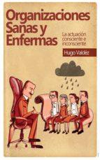 Organizaciones sanas y enfermas (ebook)