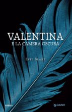 Valentina e la camera oscura (ebook)