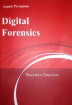 Digital Forensics - Processi e Procedure (ebook)