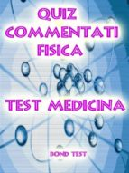Quiz Commentati Fisica Medicina (ebook)