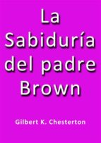 La sabiduria del padre Brown (ebook)