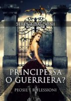 Principessa o Guerriera?  (ebook)