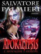 APOKALYPSIS - L'Apocalisse dei Demoni (ebook)
