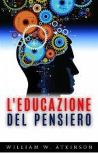 L'educazione del pensiero (ebook)