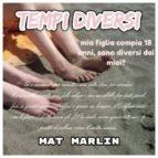 Tempi diversi [Mat Marlin] (ebook)