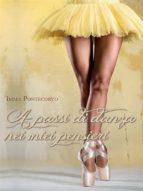 A passi di danza nei miei pensieri (ebook)