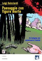 Paesaggio con figure morte (ebook)