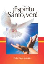 ¡Espíritu Santo, ven! (ebook)