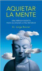 Aquietar la mente (ebook)