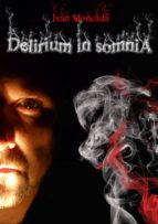 DELIRIUM IN SOMNIA (ebook)