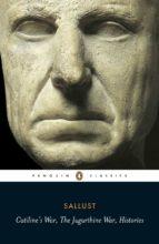 Catiline's War, The Jugurthine War, Histories (ebook)