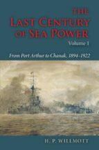 The Last Century of Sea Power (ebook)