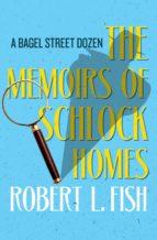 The Memoirs of Schlock Homes (ebook)