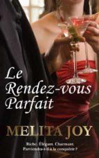 Le Rendez-Vous Parfait (ebook)