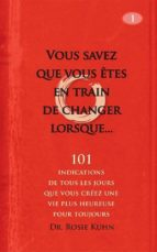 Vous Savez Que Vous Êtes En Train De Changer Lorsque... (ebook)