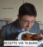 Resepte Vir 'n Bank (ebook)