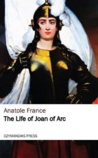 The Life of Joan of Arc (ebook)
