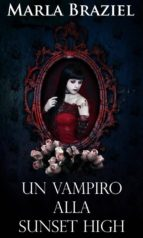 Un Vampiro Alla Sunset High (ebook)