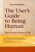 THE USER'S GUIDE TO BEING HUMAN