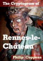 The Cryptogram of Rennes-le-Chateau (ebook)