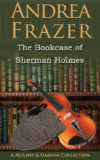 The Bookcase of Sherman Holmes (ebook)