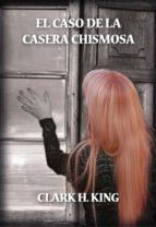 EL CASO DE LA CASERA CHISMOSA