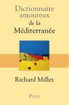 Dictionnaire amoureux de la Méditerranée (ebook)