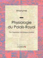 Physiologie du Palais-Royal (ebook)