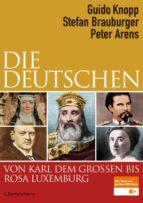 Die Deutschen von Karl dem Großen bis Rosa Luxemburg (ebook)