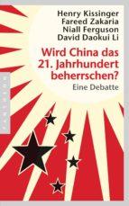 Wird China das 21. Jahrhundert beherrschen? (ebook)