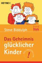 Das Geheimnis glücklicher Kinder (ebook)